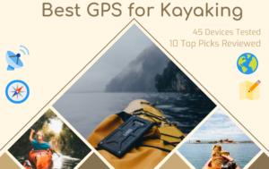 Best GPS for Kayaking