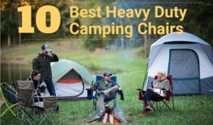 Best Heavy Duty Camping Chairs