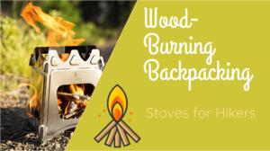 Best Wood burning backpacking stoves