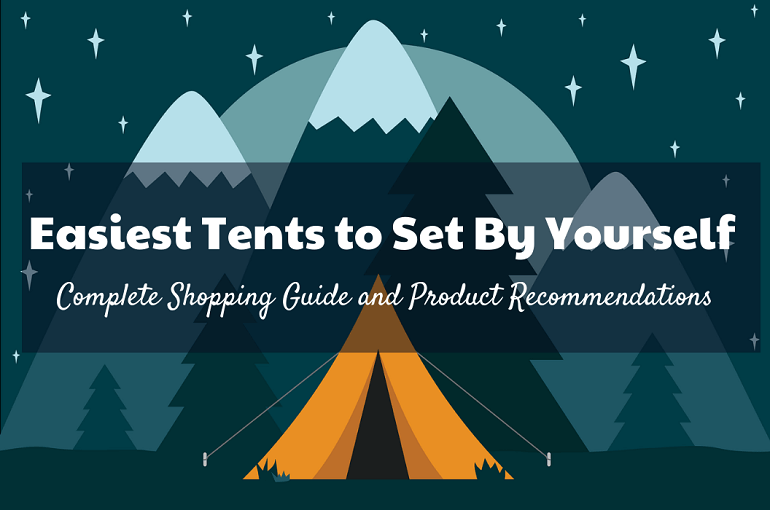 Easiest Tent to Set By Yourself