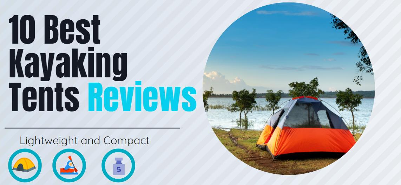 10 best kayaking tents