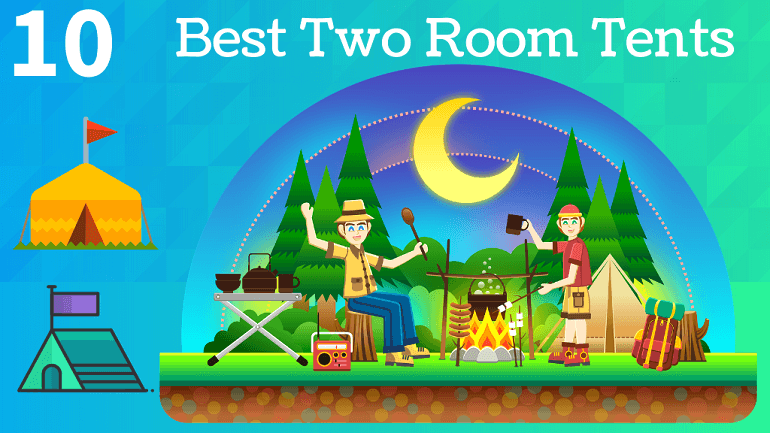 Best Two Room Tents